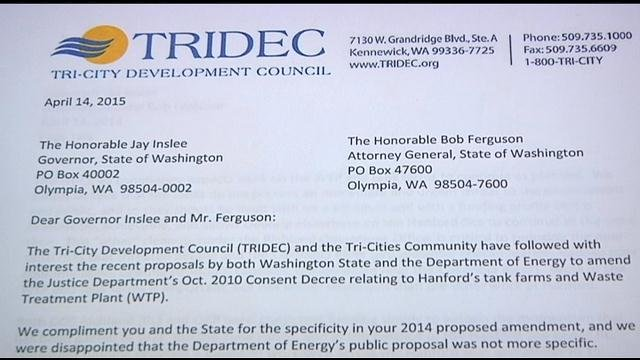 The Tri-City Development Council sent a letter to Governor Jay Inslee and Attorney General Bob Ferguson Monday, expressing concerns about the state's priorities at Hanford.