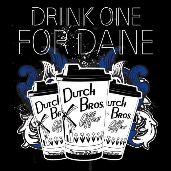 drink one for dane
